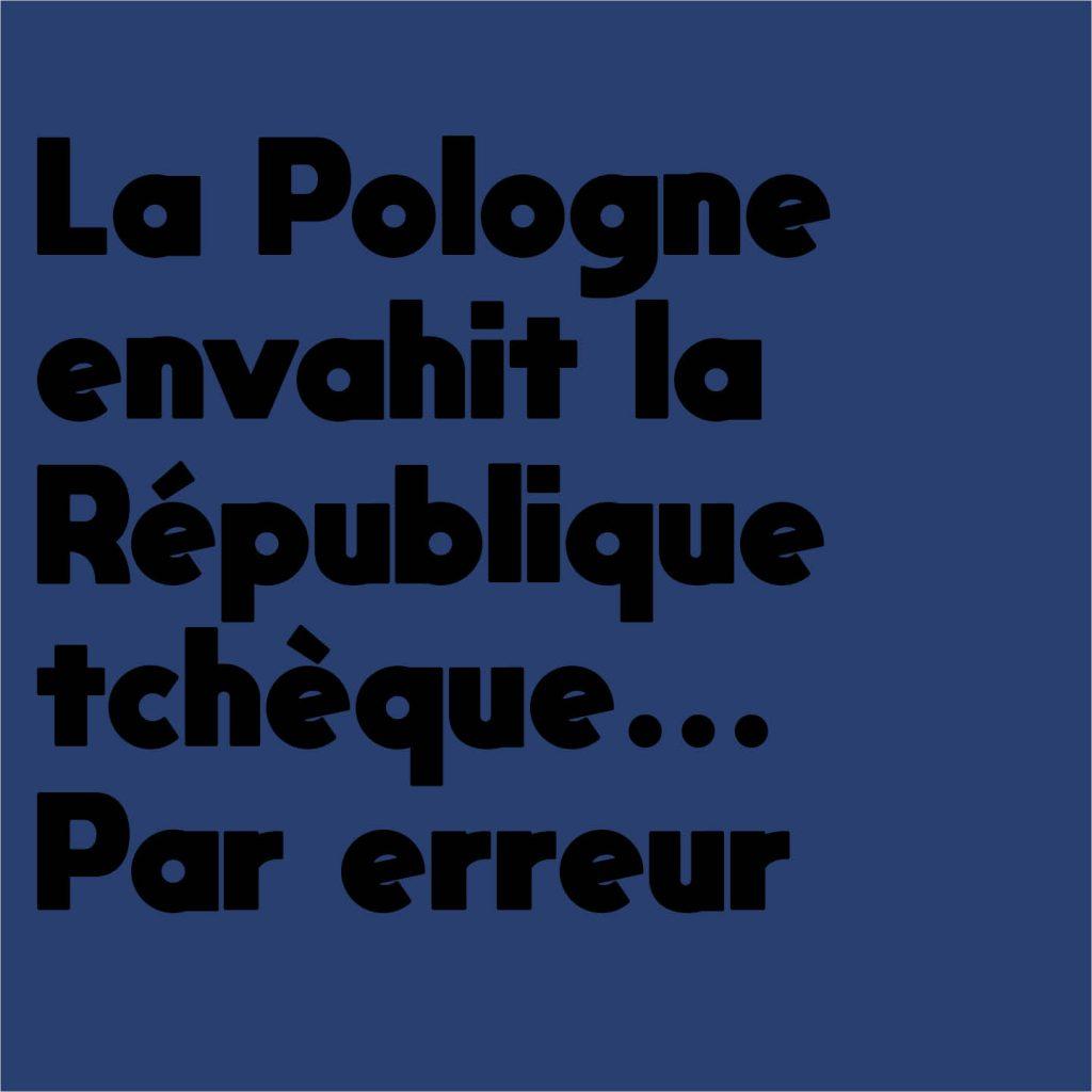 pologne-envahit-république tchèque-erreur