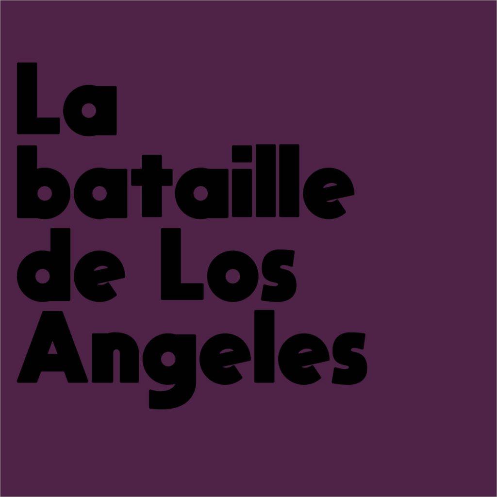 Bataille de Los Angeles-explication