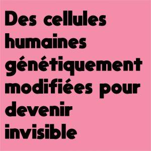 cellules-humaines-invisibilité