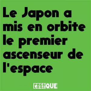 Le Japon a mis en orbite le premier ascenseur de l'espace