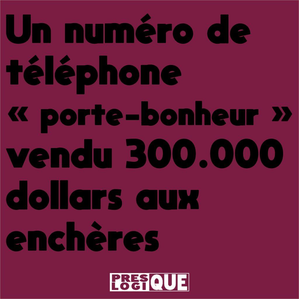Un numéro de téléphone « porte-bonheur » vendu 300.000 dollars aux enchères