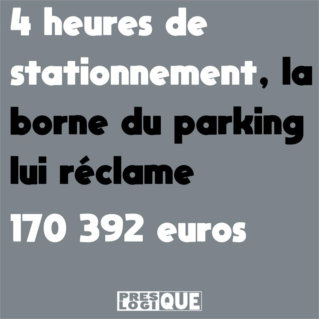 4 heures de stationnement, la borne du parking lui réclame 170 392 euros